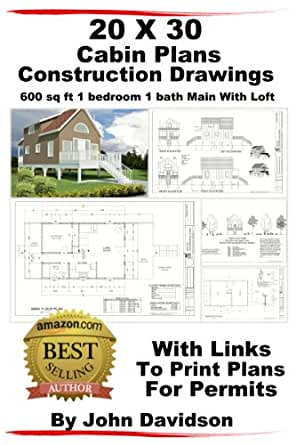 20 x 30 Cabin Plans Blueprints Construction Drawings 600 sq ft 1