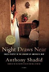 Night Draws Near: Iraq's People in the Shadow of America's War