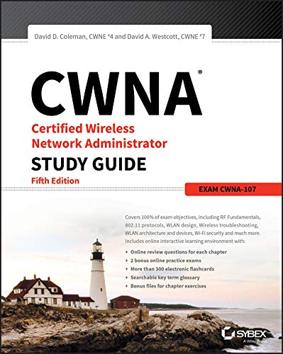 Cwna Certified Wireless Network Administrator Study Guide: Exam Cwna-107 por David D. Coleman