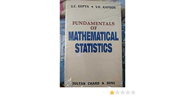 Fundamentals Of Mathematical Statistics By Gupta And Kapoor Ebook
