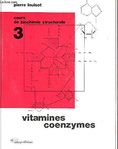 biochimie-structurale-tome-3-vitamines-coenzymes