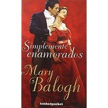 Simplemente Enamorados = Simply Love (Books4pocket Romantica) by Mary Balogh (2011-01-15)