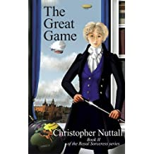 The Great Game (Royal Sorceress) by Christopher Nuttall (2013-12-02)
