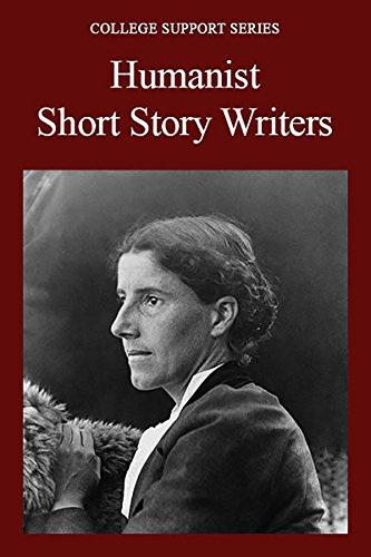 Humanist Short Story Writers (College Support Series) (English Edition)