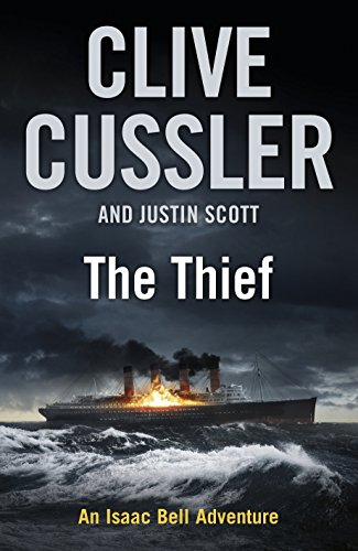 The Thief: Isaac Bell #5 - First Navy Jack