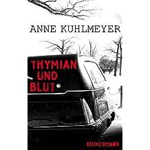 Thymian und Blut (Kindle Single)