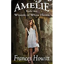 Amelie: Wizards of White Haven (English Edition)