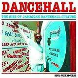 Dancehall - the Rise Ofjamaican Dancehall Culture