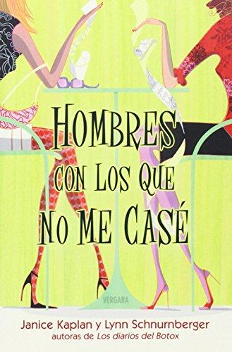 LOS HOMBRES CON LOS QUE NO ME CASE (BOULEVARD) por Kaplan