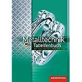 Metalltechnik Tabellenbuch: mit Zusatzmaterial über Web-Link: Tabellenbuch