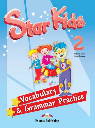 Star Kids: Vocabulary and Grammar Practice (Latin America) Level 2