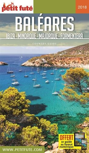 Baléares : Ibiza, Minorque, Majorque, Formentera