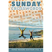 Sunday Crosswords: Mind Mixers Edition Vol 5