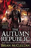 The Autumn Republic (The Powder Mage Trilogy, Band 3)
