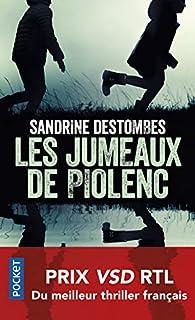 Les jumeaux de Piolenc - Sandrine Destombes - Babelio