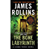 The Bone Labyrinth: A Sigma Force Novel (Sigma Force Series Book 11)