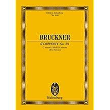 Sinfonie Nr. 2 c-Moll: 1. Fassung (1872). Orchester. Studienpartitur. (Eulenburg Studienpartituren)