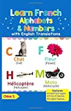 #3: Learn French Alphabets & Numbers: Colorful Pictures & English Translations (French for Kids) (Volume 1) (French Edition)