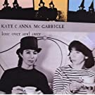 Love Over & Over Extra tracks Edition by Kate Mcgarrigle & Anna (1997) Audio CD