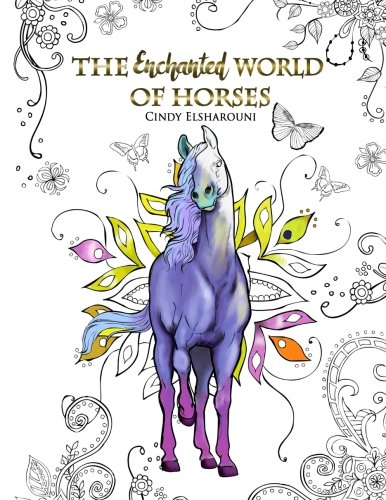 The Enchanted World Of Horses Adult Coloring Book