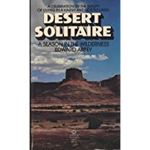Desert Solitaire by Edward Abbey (1982-09-12)
