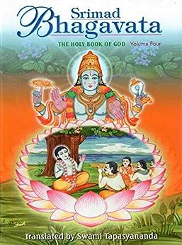 Srimad Bhagavata Volume – 4 by [Tapasyananda , Swami]