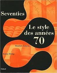 Seventies : Le style des années 70