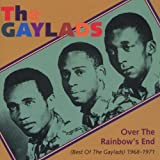 Over the Rainbow's End: Best of the Gaylads 1968-1971 von The Gaylads
