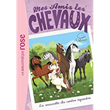Mes amis les chevaux 18 - La mascotte du centre équestre