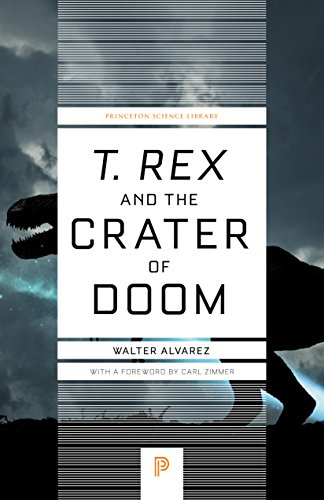 T. rex and the Crater of Doom (Princeton Science Library) (English Edition)