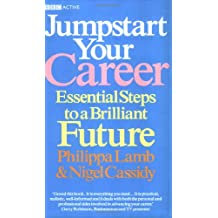 Jumpstart Your Career: Essential Steps to a Brilliant Future