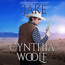 Jake: Destiny in Deadwood Book 1