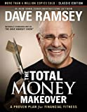 The Total Money Makeover: Classic Edition: A Proven Plan for Financial Fitness (English Edition)