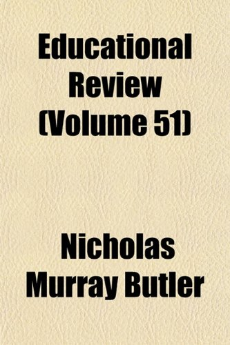 Educational Review (Volume 51)