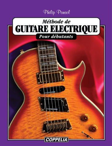 Méthode de guitare électrique pour débutants par Philip Ponsol