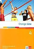 Orange Line / Workbook mit Audio-CD Teil 4 (4. Lernjahr) Grundkurs