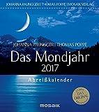 Das Mondjahr 2017 - Johanna Paungger, Thomas Poppe