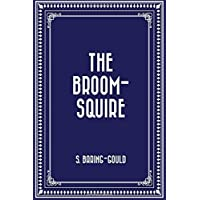 The Broom-Squire by S. Baring-Gould (Flessibile Broom)