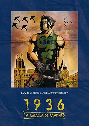 1936, La Batalla De Madrid (Bookadillo) por Rafael Jiménez