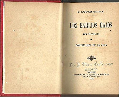 LOS BARRIOS BAJOS.