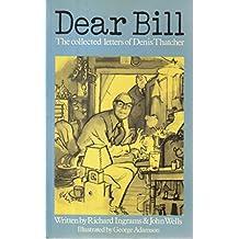 """Dear Bill"" (Private Eye Book)"