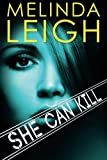 She Can Kill (She Can Series) by Melinda Leigh (2015-12-08)
