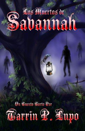 Los Muertos de Savannah por Tarrin P. Lupo