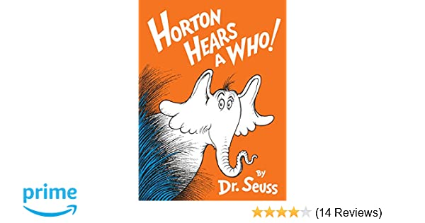 bb6448447e654 Buy Horton Hears a Who! (Classic Seuss) Book Online at Low Prices in India