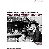 Oktoberfest Mnchen 1910-1980