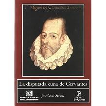 La disputada cuna de Cervantes