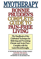 Myotherapy: Bonnie Prudden's Complete Guide to Pain-Free Living