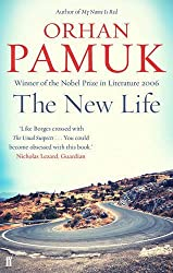 The New Life by Orhan Pamuk (2015-10-01)