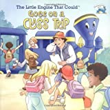 The Little Engine That Could Goes on a Class Trip (Reading Railroad Books) by Watty Piper (2003-07-28)