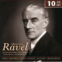 Maurice Ravel dirige ses plus grandes œuvres: Œuvres pour orchestre, Œuvres vocales, Musique pour piano, Musique de chambre